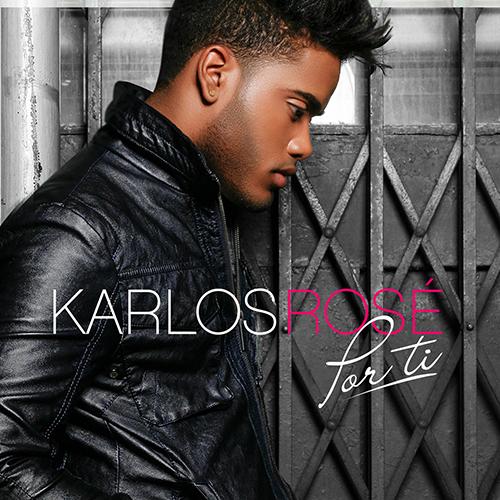 Karlos-Rose-Por-Ti
